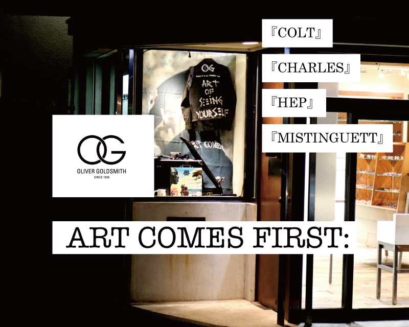 Oliver Goldsmith × ART COMES FIRST <Ⅲ>