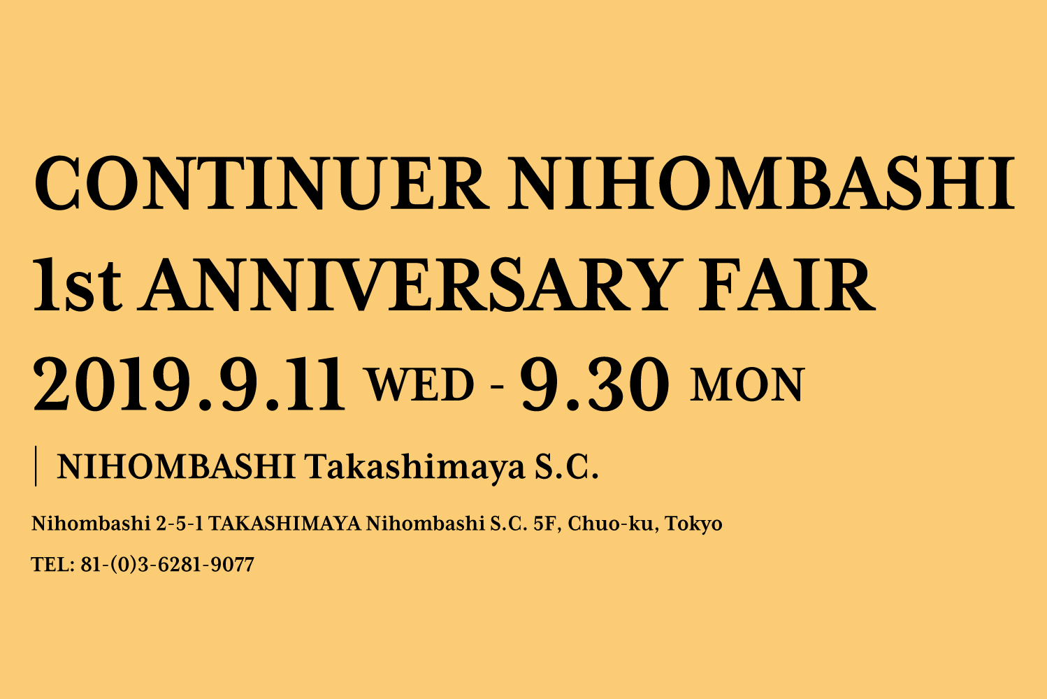 CONTINUER NIHOMBASHI 1st ANNIVERSARY