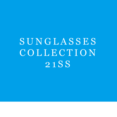 SUNGLASSES COLLECTION - 21SS